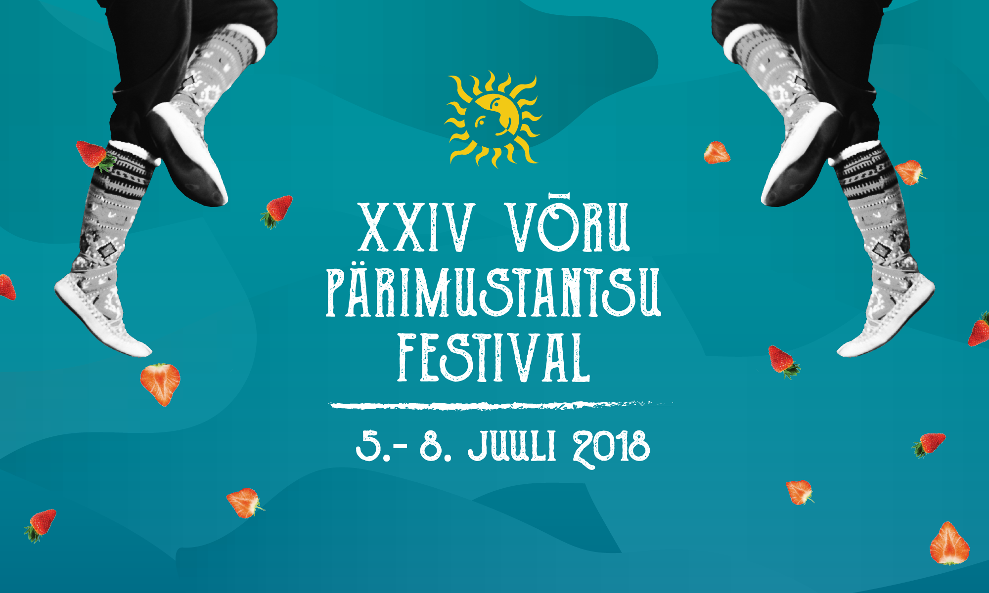 See you @ XXIV Võru Folklore Festival 5-8 July 2018